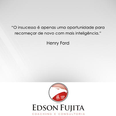 edson fujita coaching consultoria_frase_henryford
