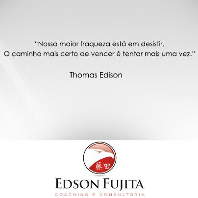 edson fujita coaching consultoria_frase_thomasedison